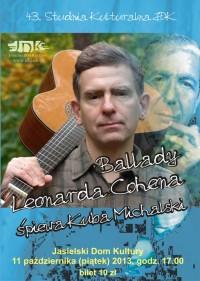 Ballady Leonarda Cohena - śpiewa Kuba Michalski
