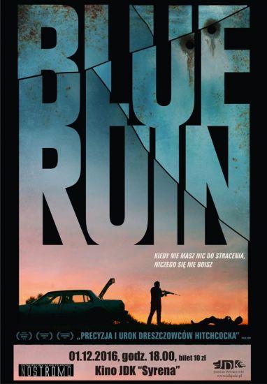 """""""Blue ruin"""" w DKF Nostromo"""