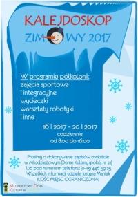 Kalejdoskop zimowy 2017 – oferta półkolonii w MDK w Jaśle