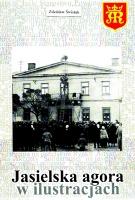 Jasielska Agora w ilustracjach
